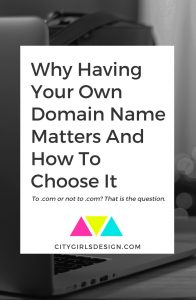 Why Having Your Own Domain Name Matters And How To Choose It