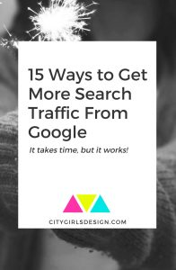 15 Ways to Get More Search Traffic From Google