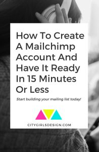 How To Create A Mailchimp Account And Have It Ready In 15 Minutes Or Less
