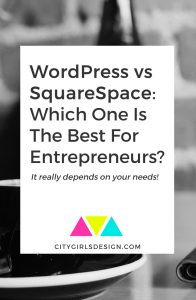WordPress vs SquareSpace: Which One Is The Best For Entrepreneurs?