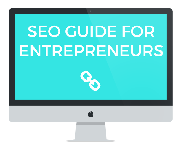 SEO Guide for Entrepreneurs