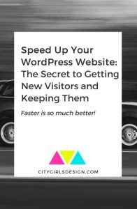Speed Up Your WordPress Website: The Secret to Getting New Visitors and Keeping Them