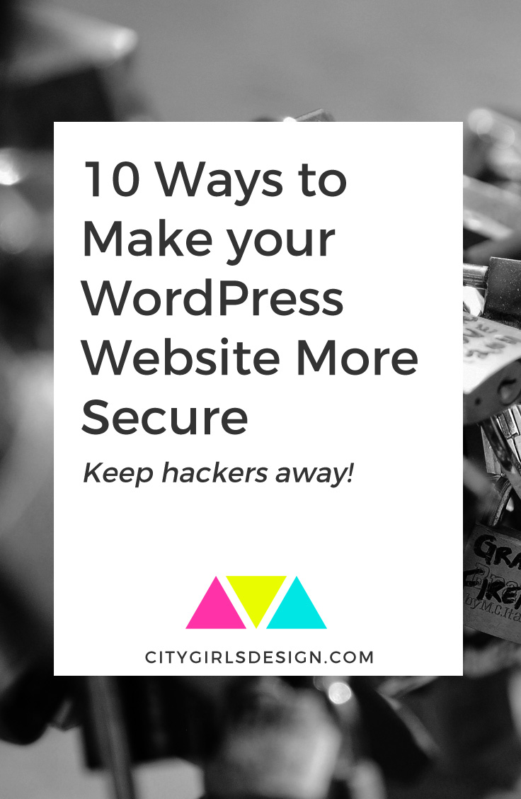 10 Ways to Make your WordPress Website More Secure | CityGirl's Design