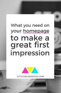 What you need on your homepage to make a great first impression