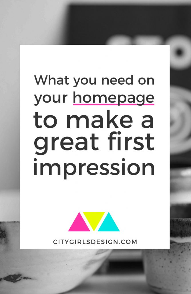 What you need on your homepage to make a great first impression | CityGirl's Design