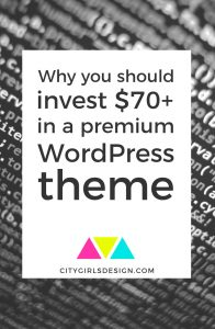 Why you should invest $70 in a premium WordPress theme