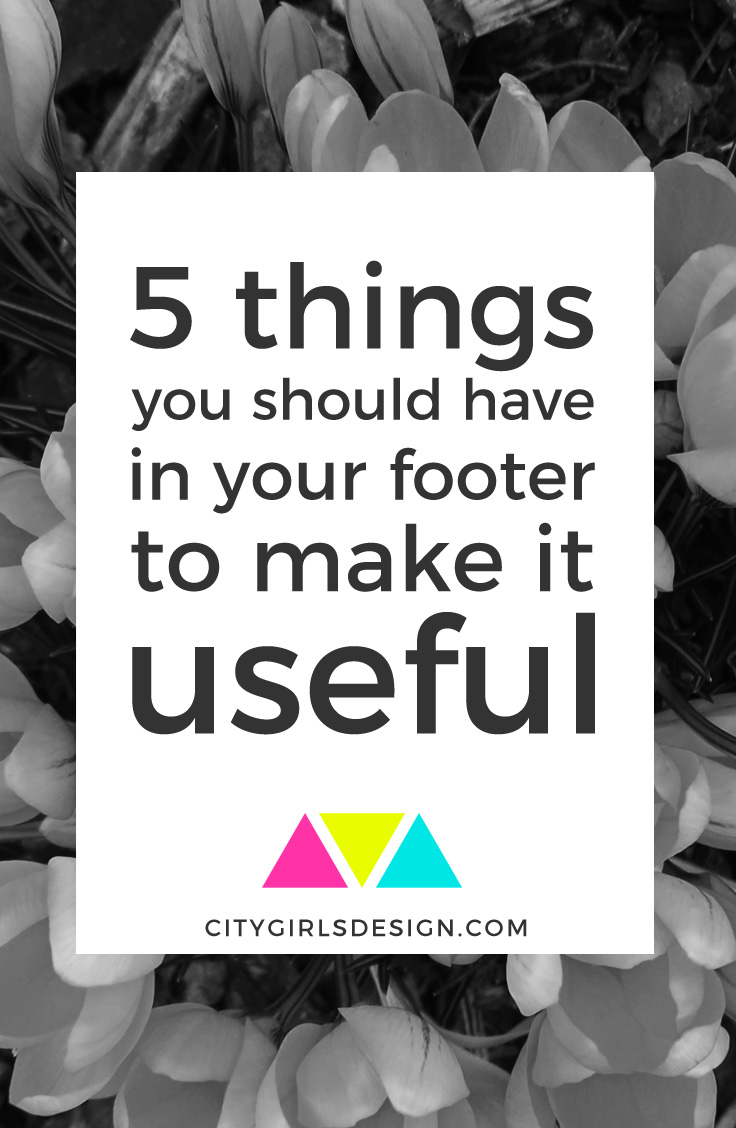 5 things you should have in your footer to make it useful | CityGirl's Design
