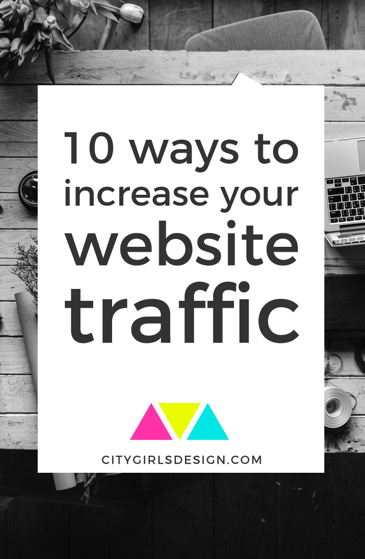 10 ways to increase your website traffic | CityGirl's Design