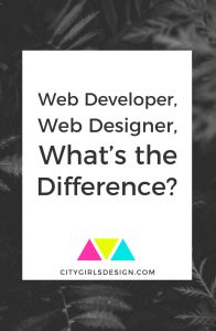 Web Developer, Web Designer, What's the Difference?