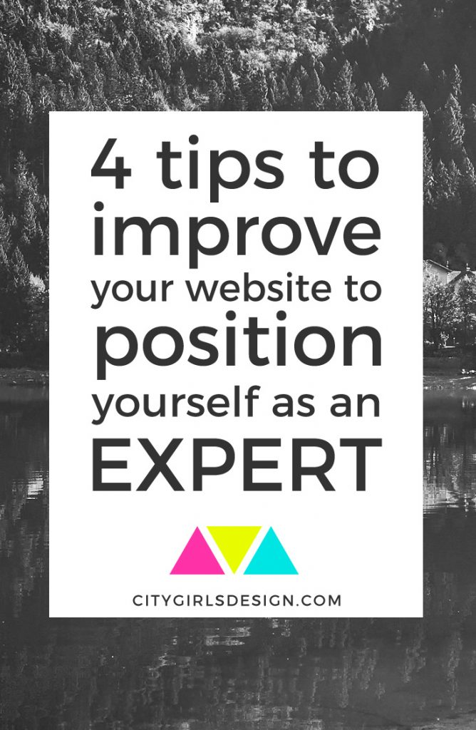 4 Tips to Improve Your Website to Position Yourself as an Expert